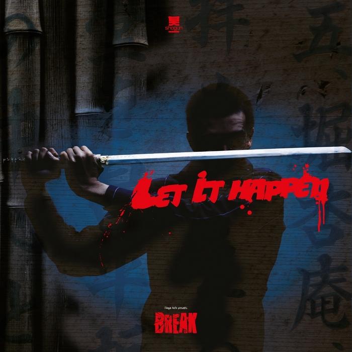 BREAK - Let It Happen