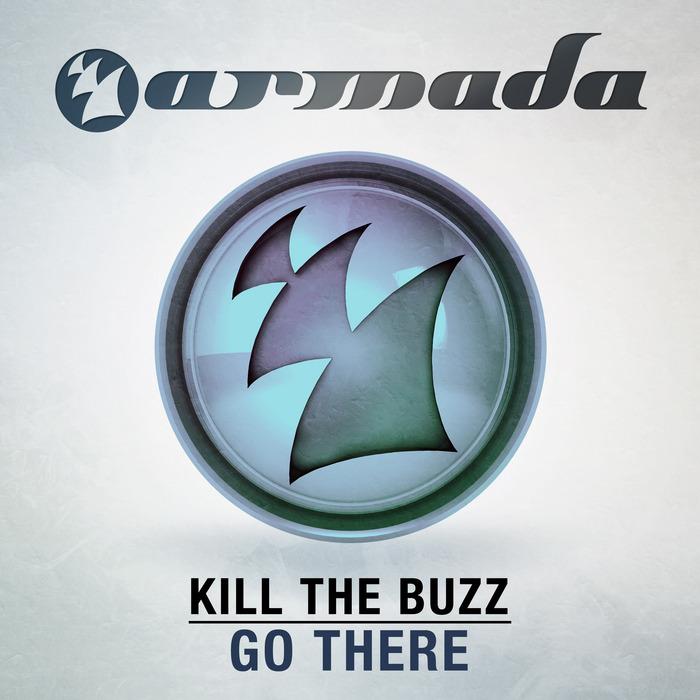 KILL THE BUZZ - Go There