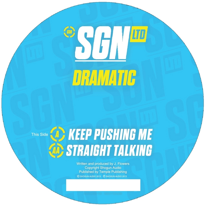 DRAMATIC - Keep Pushing Me / Straight Talking