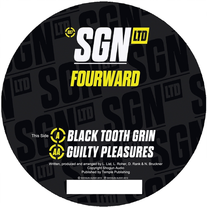 FOURWARD - Black Tooth Grin / Guilty Pleasures