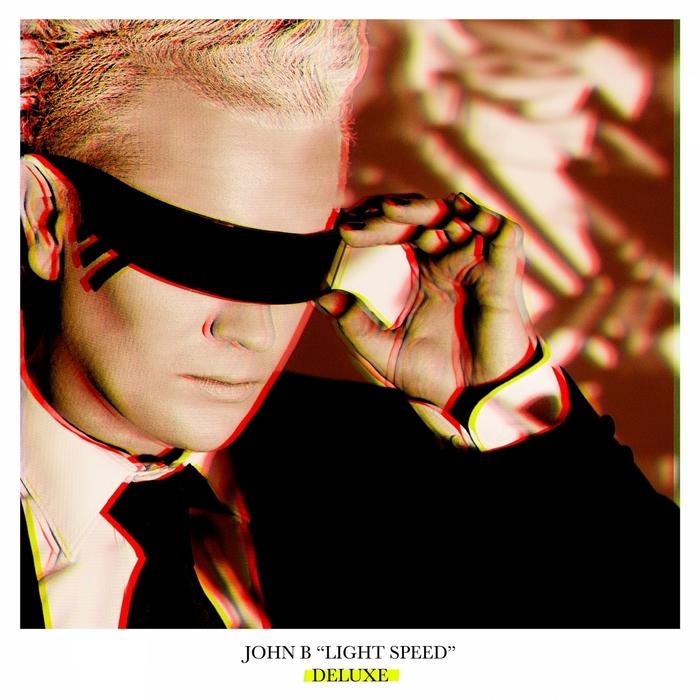 JOHN B - Light Speed (Deluxe Edition)