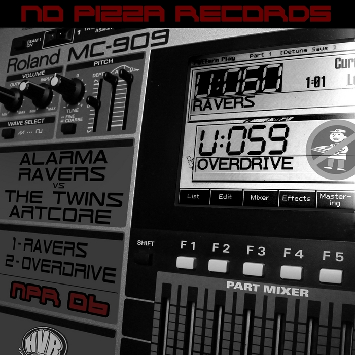 ALARMA RAVERS/THE TWINS ARTCORE - Ravers/Overdrive