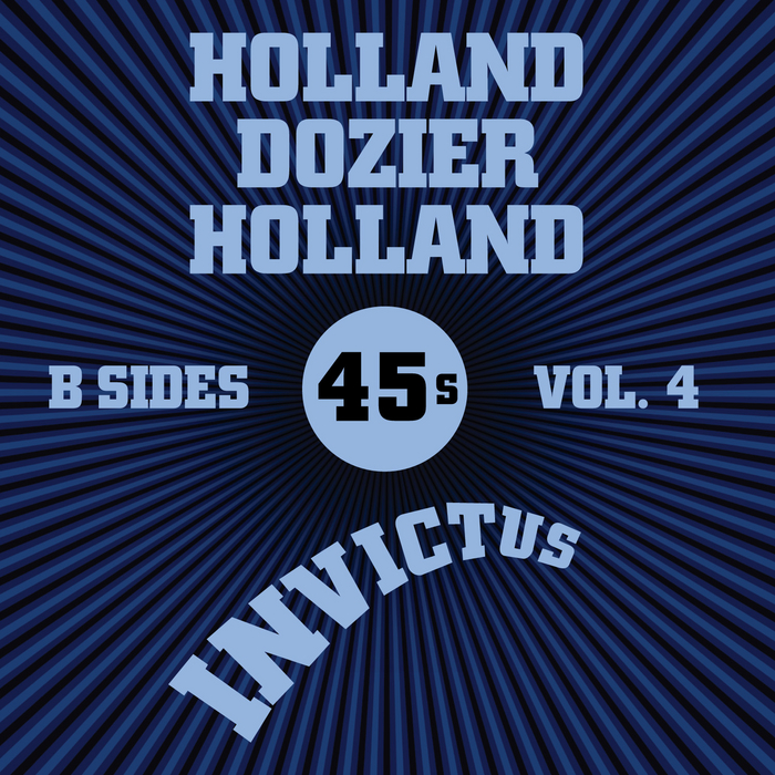 VARIOUS - Invictus B-Sides Vol 4 (The Holland Dozier Holland 45s)