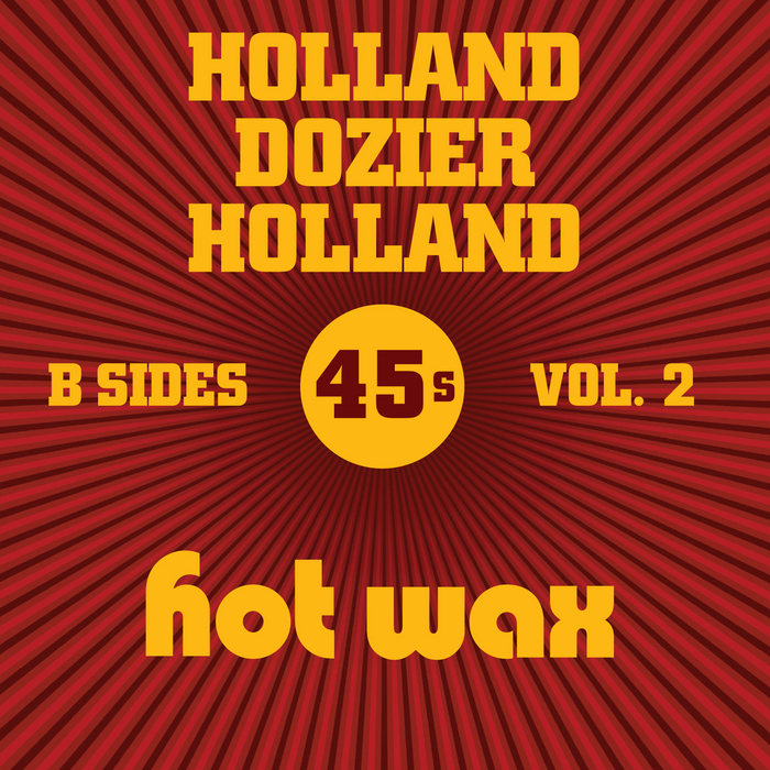 VARIOUS - Hot Wax B-Sides Vol 2 (The Holland Dozier Holland 45s)