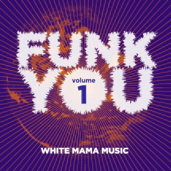 VARIOUS - Funk You Volume Uno