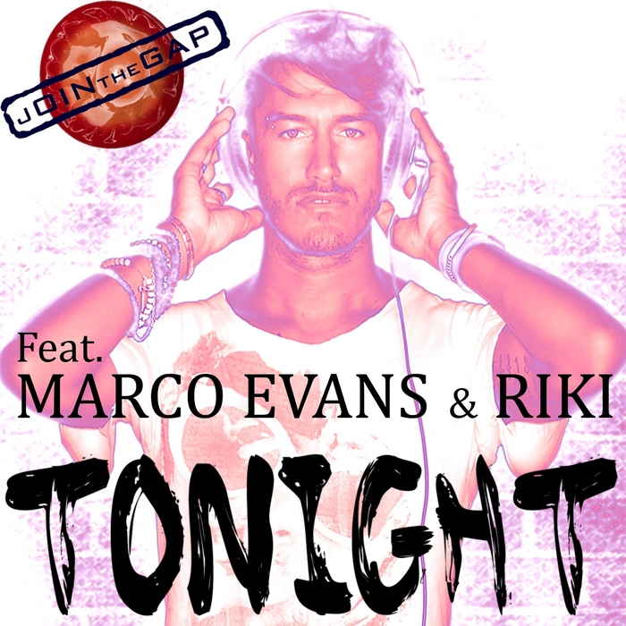 EVANS, Marco feat RIKI - Tonight (Join The Gap)
