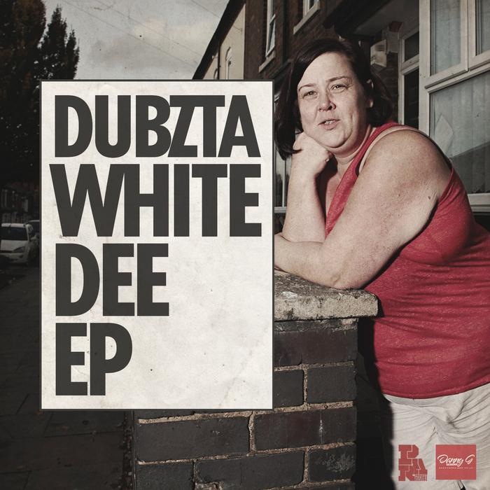 DUBZTA - White Dee EP