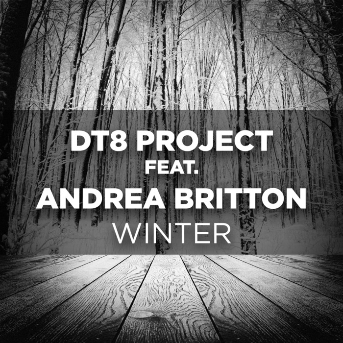 DT8 PROJECT feat ANDREA BRITTON - Winter