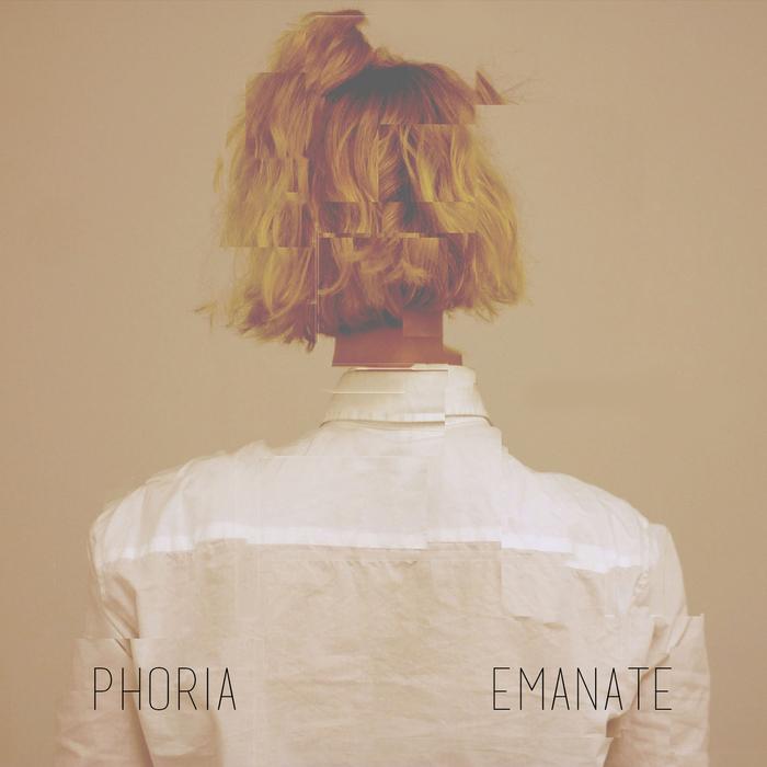 PHORIA - Emanate