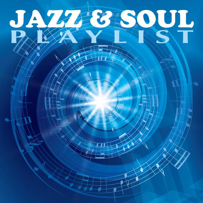VARIOUS - Jazz & Soul Playlist