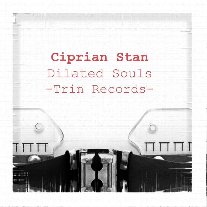 CIPRIAN STAN - Dilated Souls