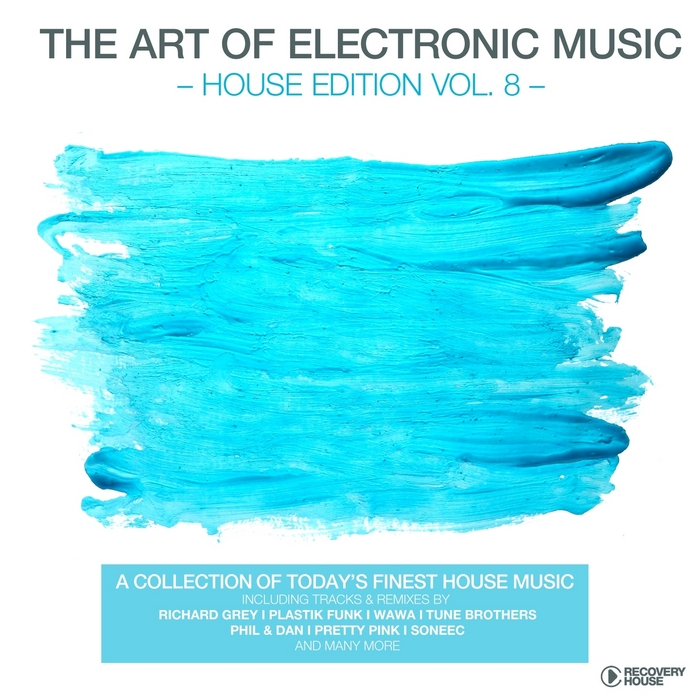 VARIOUS - The Art Of Electronic Music: House Edition Vol 8