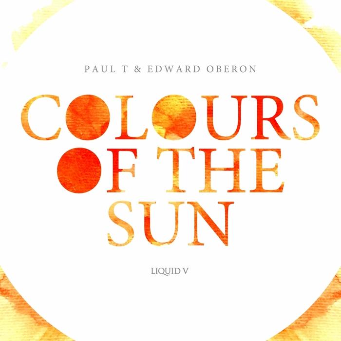 PAUL T/EDWARD OBERON - Colours Of The Sun