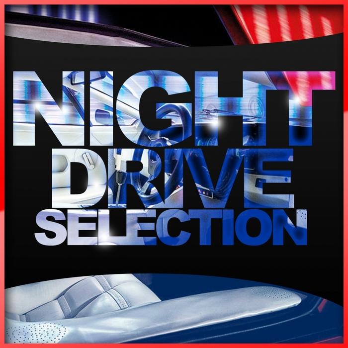 VARIOUS - Night Drive Selection