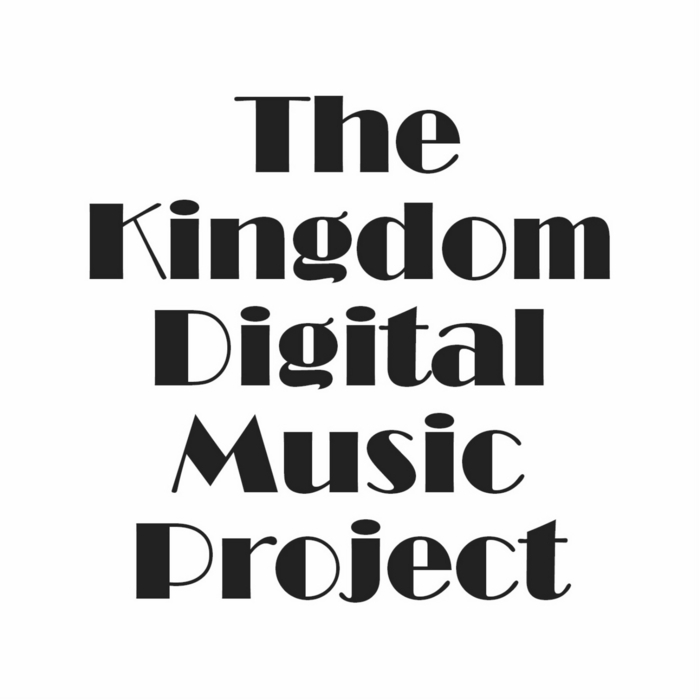 VARIOUS - The Kingdom Digital Music Project