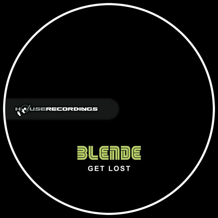 BLENDE - Get Lost