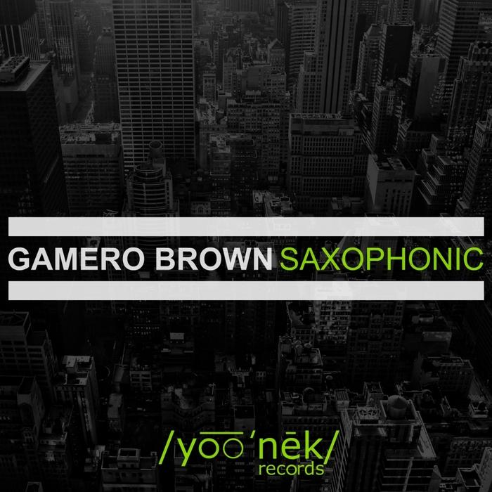 BROWN, Gamero - Saxophonic