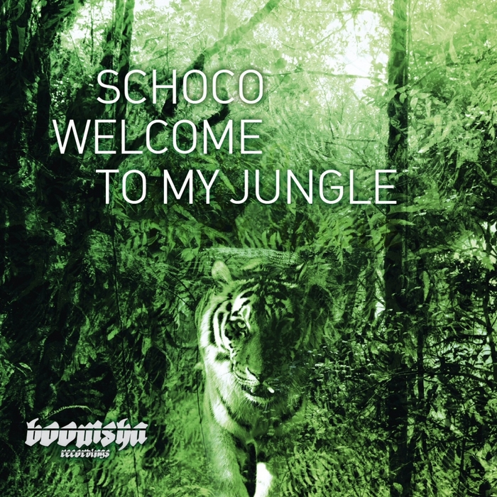 SCHOCO - Welcome To My Jungle