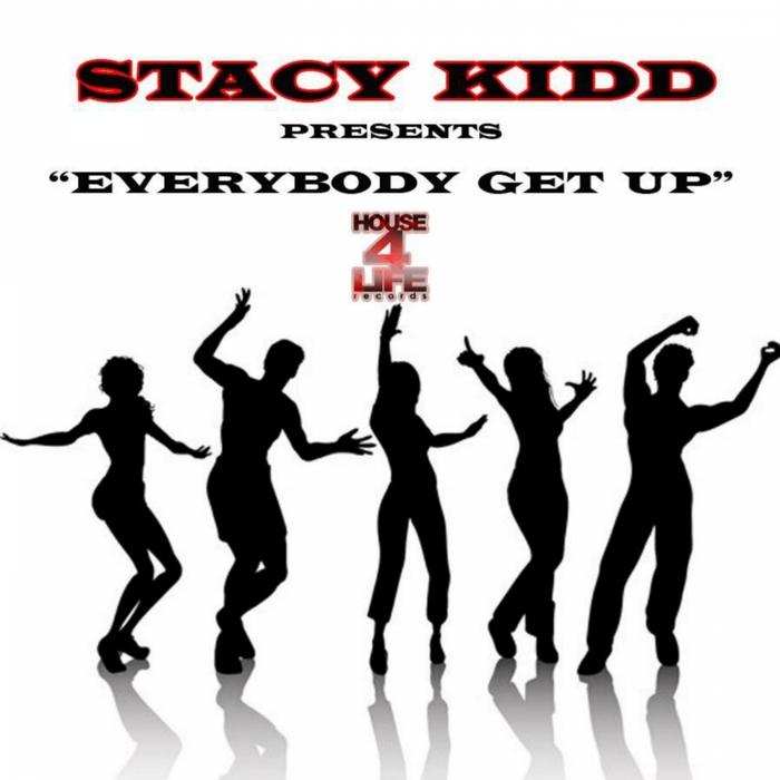 KIDD, Stacy - Everybody Get Up