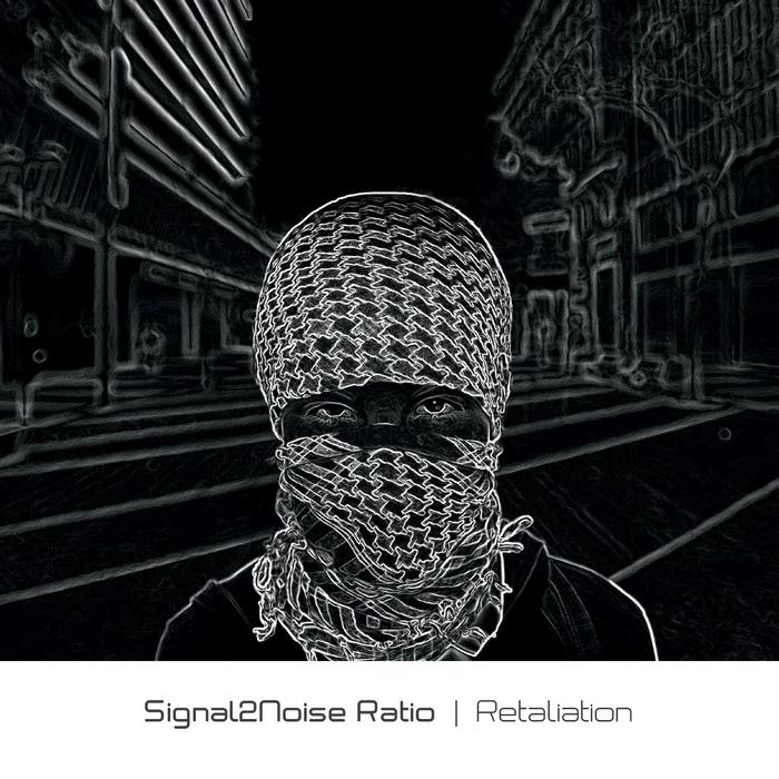SIGNAL2NOISE RATIO - Retaliation
