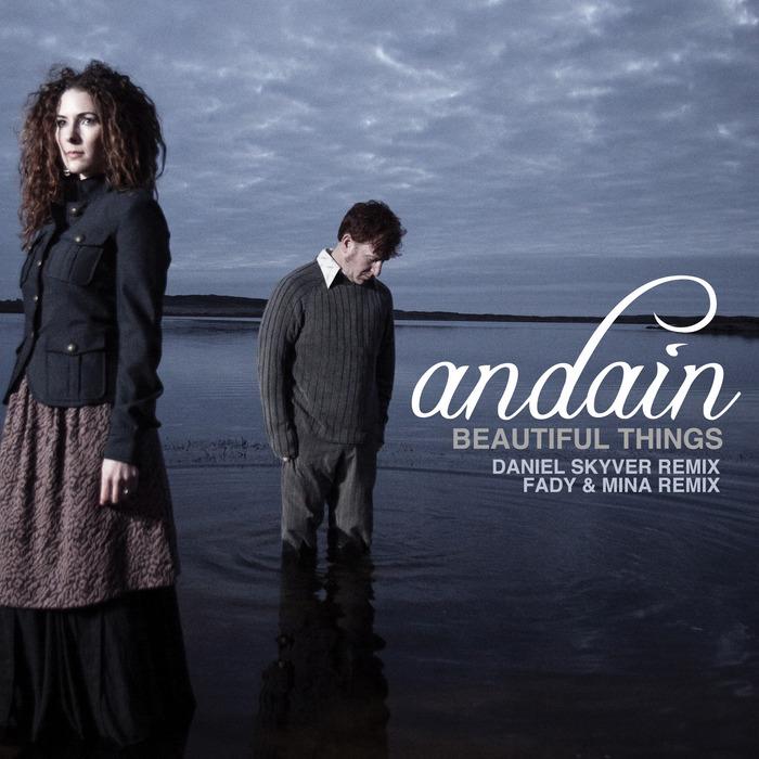 ANDAIN - Beautiful Things: Remixes