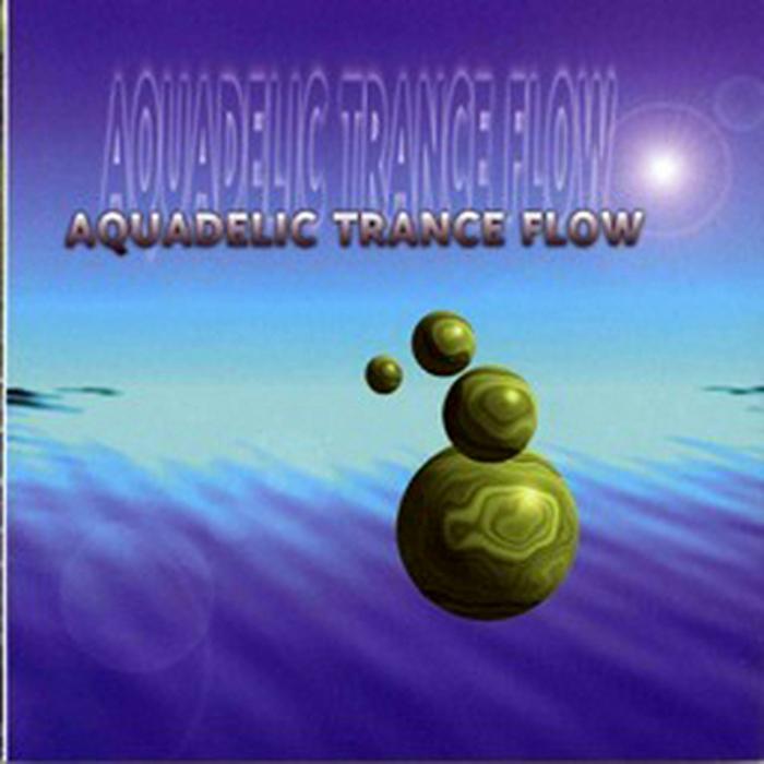 VARIOUS - Aquadelic Tranceflow