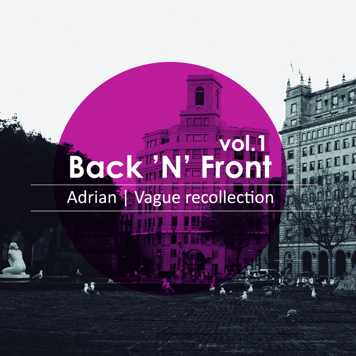ADRIAN (UK)/VAGUE RECOLLECTION - Back N Front Vol 1