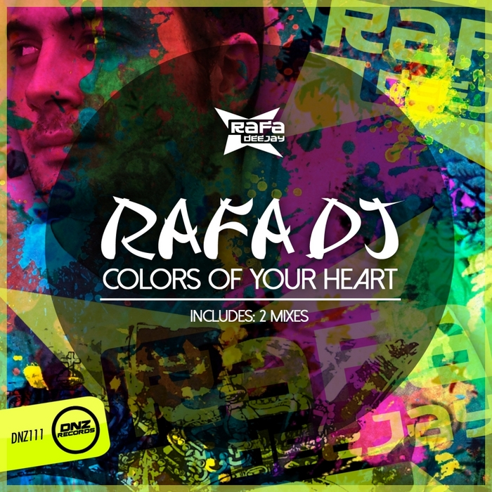 RAFA DJ - Colors Of Your Heart