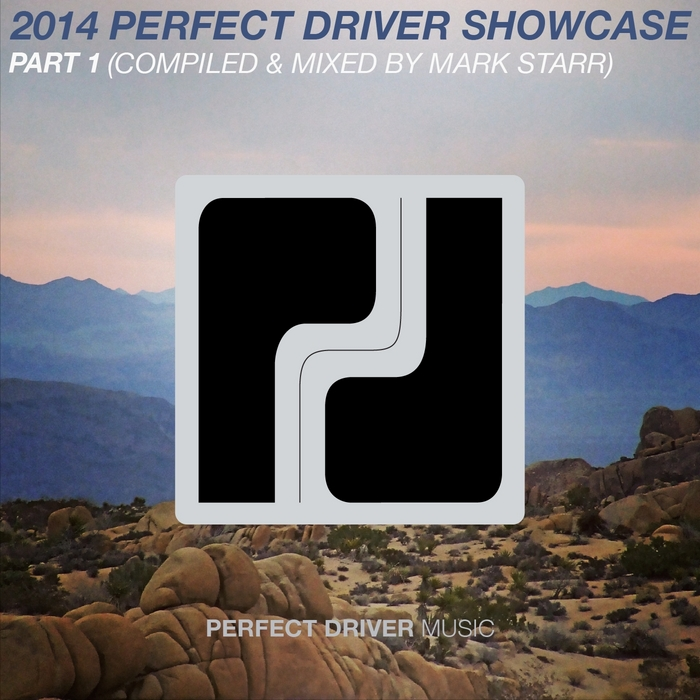 STARR, Mark/VARIOUS - 2014 Perfect Driver Showcase Part 1