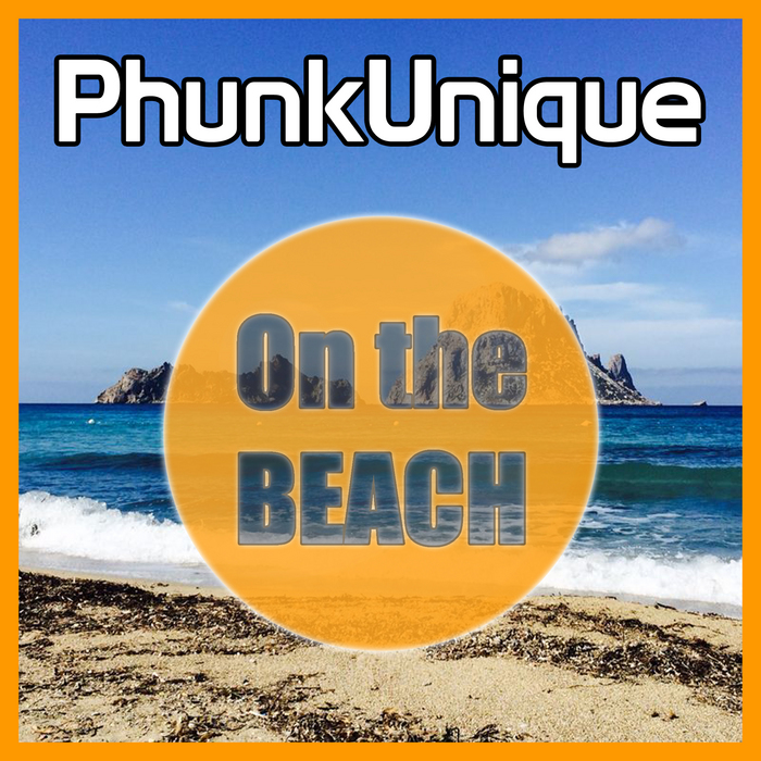 CHRIS REA/PHUNKUNIQUE - On The Beach