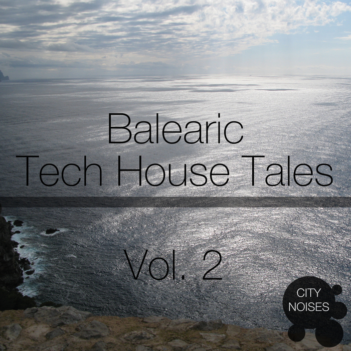 VARIOUS - Balearic Tech House Tales, Vol 2