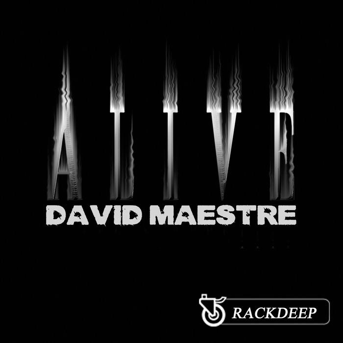 MAESTRE, David - Alive