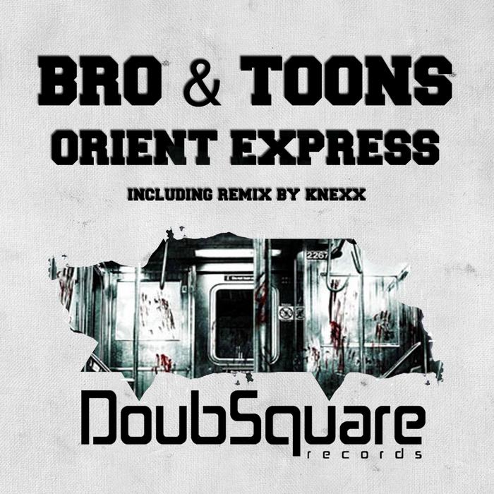 BRO & TOONS - Orient Express