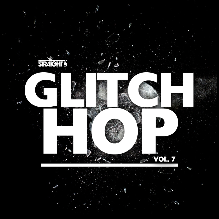 VARIOUS - Straight Up Glitch Hop Vol 7