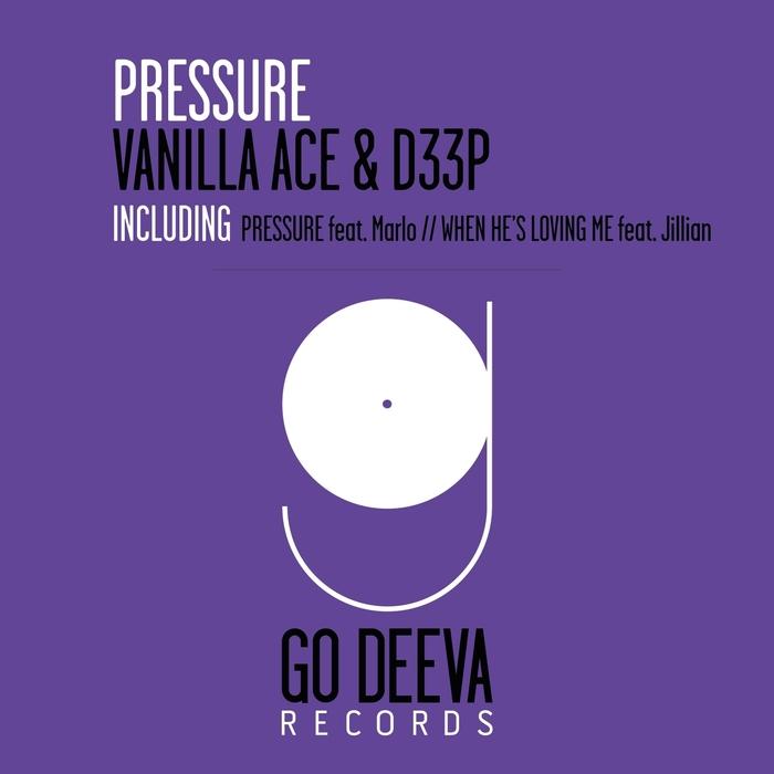 D33P/VANILLA ACE - Pressure