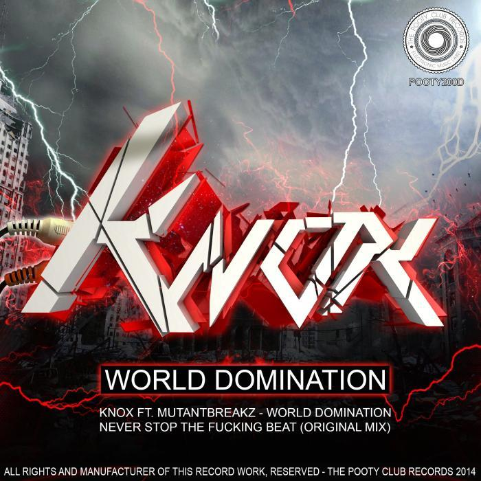 KNOX!/MUTANTBREAKZ - World Domination