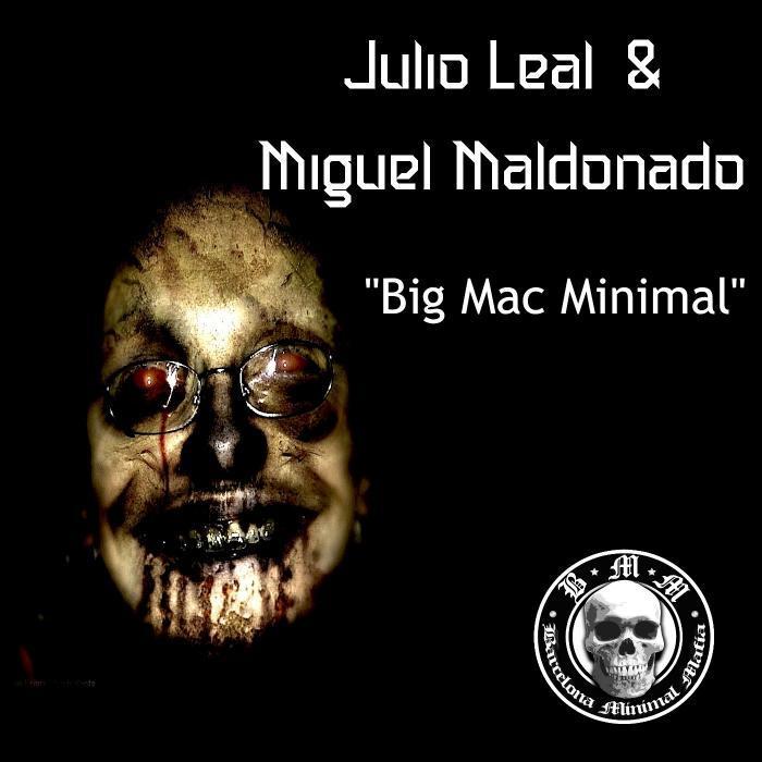 LEAL, Julio/MIGUEL MALDONADO - Big Mac Minimal