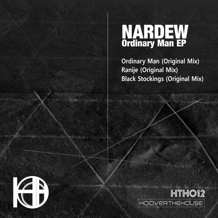 NARDEW - Ordinary Man EP