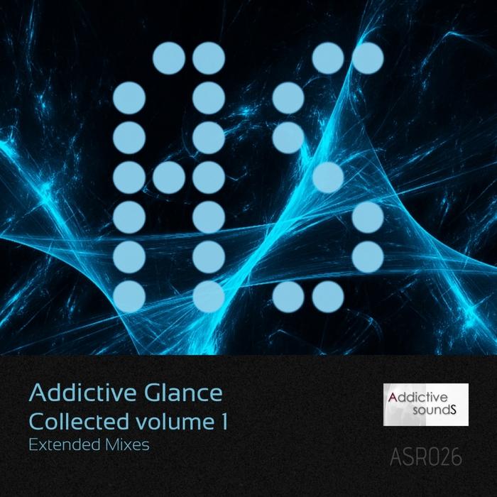 ADDICTIVE GLANCE - Addictive Glance Collected Vol 1