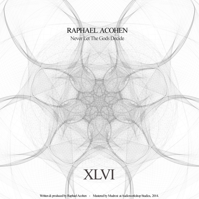 ACOHEN, Raphael - Never Let The Gods Decide