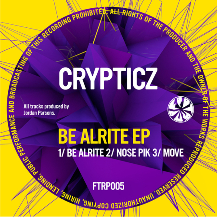 CRYPTICZ - Be Alrite EP