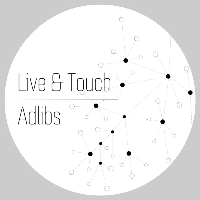 LIVE & TOUCH - Adlibs
