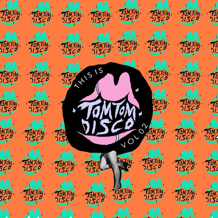 VARIOUS - This Is Tom Tom Disco Vol 02