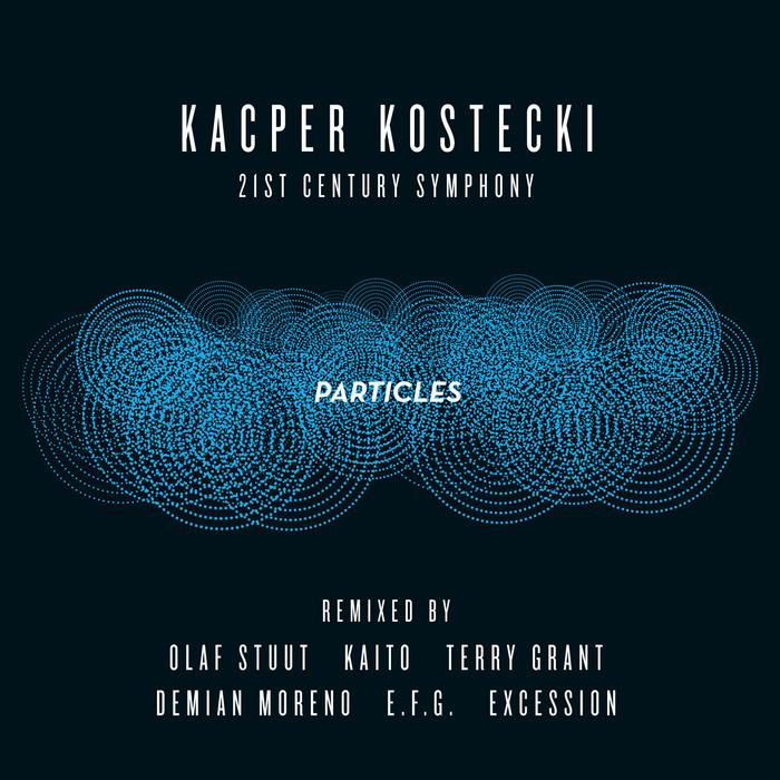 KACPER KOSTECKI - 21st Century Symphony (remixes)
