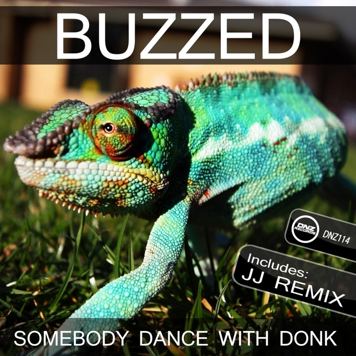 BUZZED - Somebody Dance With Donk