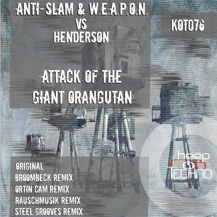 ANTI WEAPON vs HENDERSON SLAM - Attack Of The Giant Orangutan