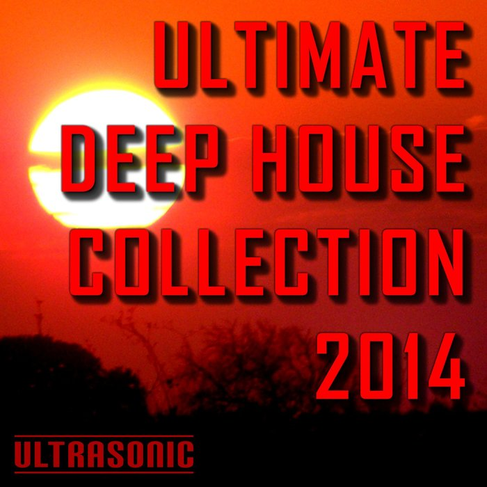 VARIOUS - Ultimate Deep House Collection 2014