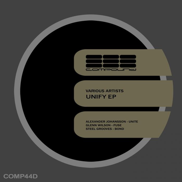 JOHANSSON, Alexander/GLENN WILSON/STEEL GROOVES - Unify EP