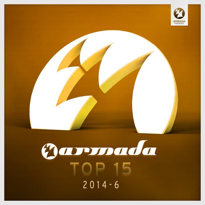VARIOUS - Armada Top 15 - 2014-06