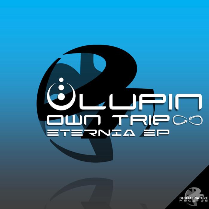OWN TRIP/LUPIN - Eternia EP